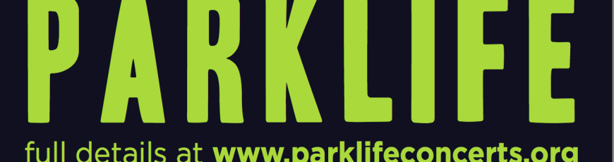 Lambscroft Presents the Fourth Annual Parklife